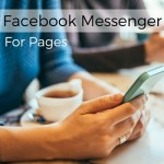 Facebook Messenger for Pages